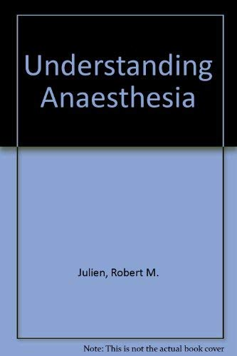 9780201116014: Understanding Anaesthesia