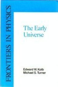 9780201116038: The Early Universe