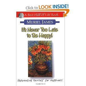 Its Never Too Late to Be Happy: James, Muriel