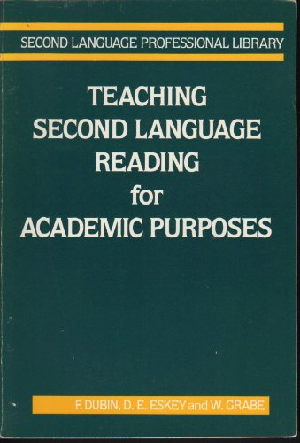 9780201116687: Teaching Second Language Reading for Academic Purposes (Second Language Professional Library)