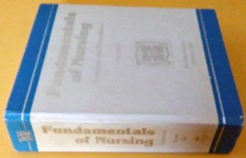 Fundamentals of Nursing: Concepts and Procedures: Barbara Kozier, Glenora