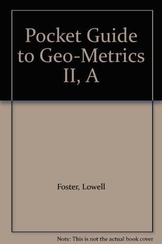 Pocket Guide to Geo-Metrics II, A (0201118408) by Lowell Foster; Lowell W. Foster