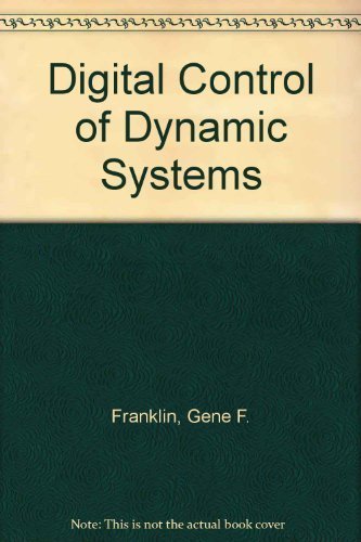 9780201119381: Digital Control of Dynamic Systems