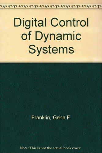 9780201119381: Digital Control of Dynamic Systems