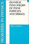 9780201119824: Quantum Field Theory Of Point Particles And Strings (Frontiers in Physics)