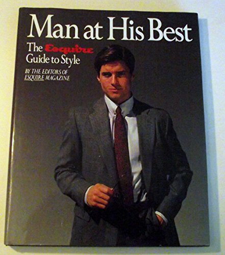 9780201119893: Man at His Best: The Esquire Guide to Style