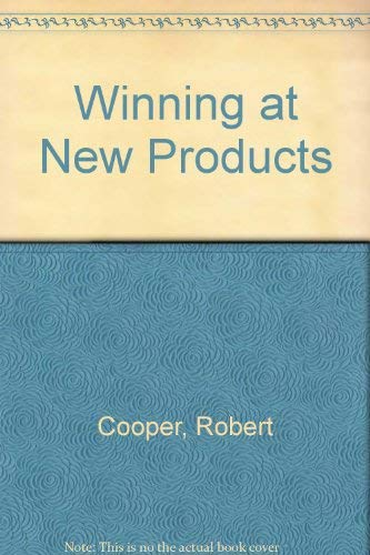 9780201120387: Winning at New Products