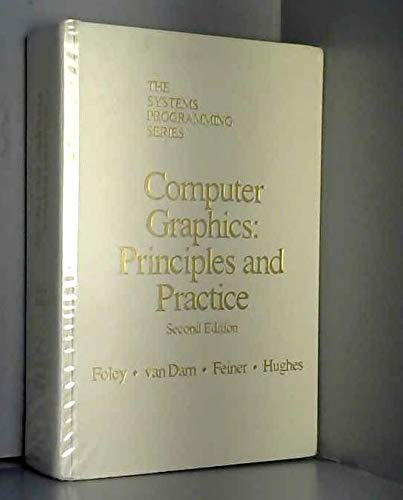 COMPUTER GRAPHICS : Principles and Practice : 2nd Edition
