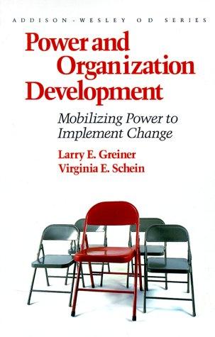 9780201121858: Power and Organization Development: Mobilizing Power to Implement Change (Prentice Hall Organizational Development Series)