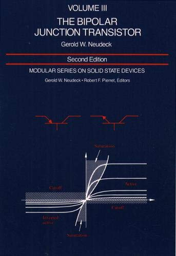 9780201122978: Modular Series on Solid State Devices: Volume III: The Bipolar Junction Transistor (2nd Edition)