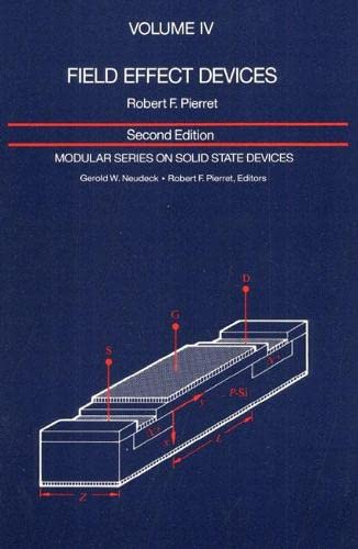 9780201122985: 004: Field Effect Devices: Volume IV (2nd Edition)