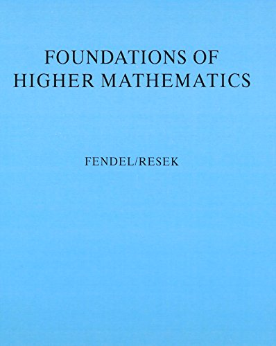 9780201125870: Foundations of Higher Mathematics: Exploration and Proof