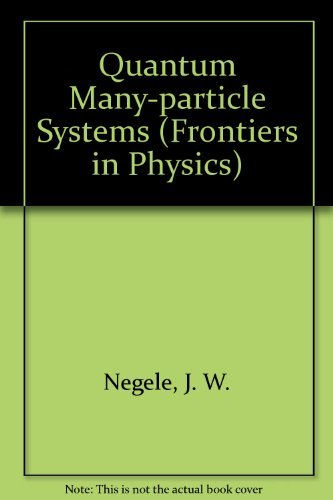 9780201125931: Quantum Many-particle Systems (Frontiers in Physics)