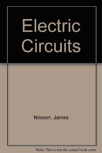 Electric Circuits, Second Edition: Nilsson, James