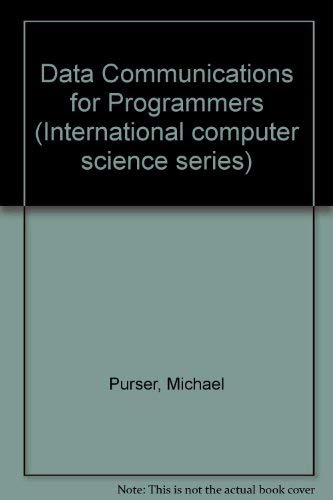 9780201129182: Data Communications for Programmers (International computer science series)