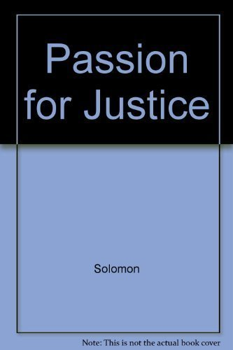 9780201129663: A Passion for Justice: Emotions and the Origins of the Social Contract