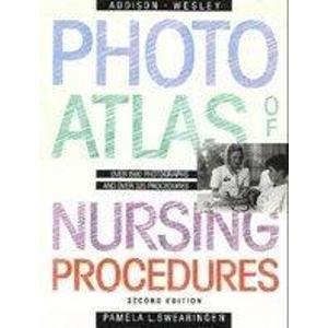 9780201132397: Addison-Wesley's Photo-atlas of Nursing Procedures