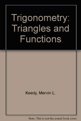 9780201133325: Trigonometry: Triangles and Functions