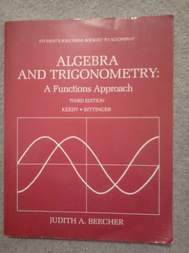 9780201134049: Algebra and Trigonometry: A Functions Approach