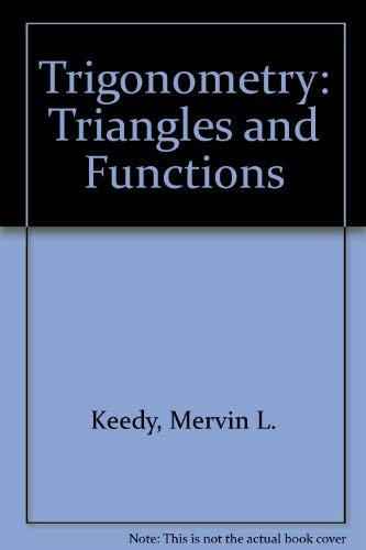 9780201134087: Trigonometry: Triangles and Functions