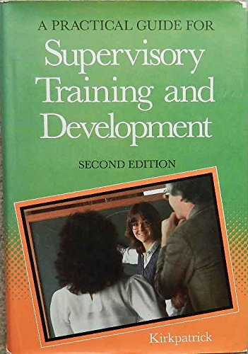 9780201134353: Practical Guide for Supervisory Training and Development