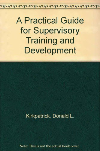 9780201134353: A Practical Guide for Supervisory Training and Development