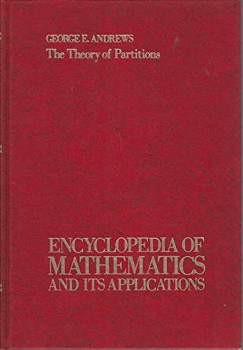 Theory of Partitions (Encyclopedia of mathematics and its applications ; v. 2: Section, Number theory) (0201135019) by George E. Andrews