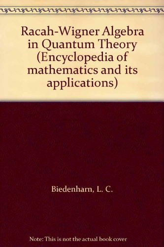 9780201135084: Racah-Wigner Algebra in Quantum Theory (Encyclopedia of mathematics and its applications)