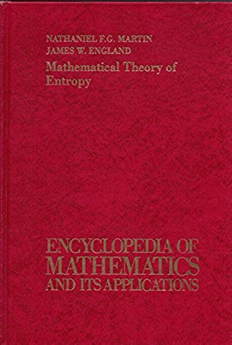 9780201135114: Mathematical Theory of Entropy (Encyclopedia of Mathematics and Its Applications, Section, Real Variables, Vol. 12)