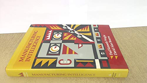 Manufacturing Intelligence: Paul Kenneth; Bourne,