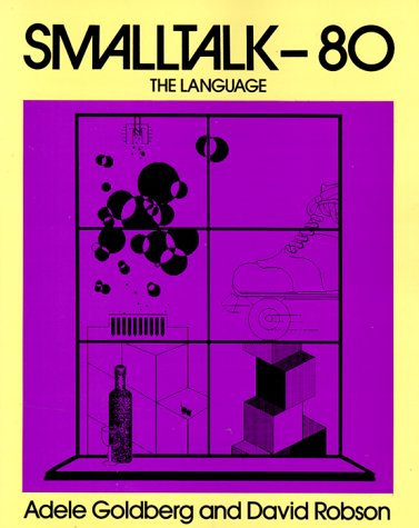 9780201136883: SmallTalk 80: The Language (Addison-Wesley series in computer science)