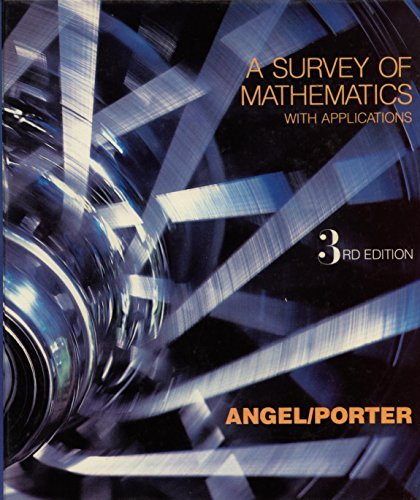 A Survey of Mathematics With Applications: Angel, Allen R