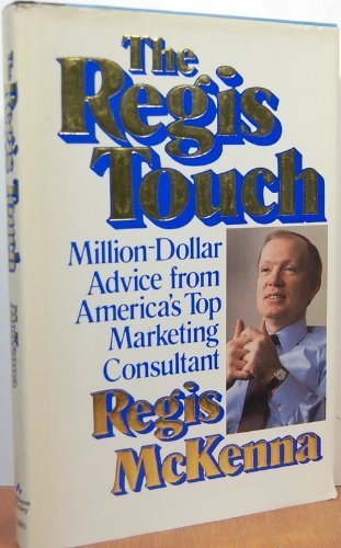 9780201139815: The Regis Touch: Million-dollar Advice From America's Top Marketing Consultant