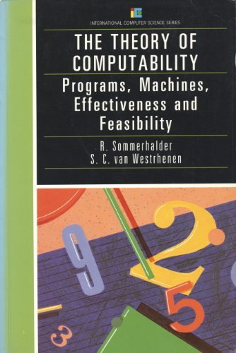 9780201142143: Theory of Computability: Programs, Machines, Effectiveness and Feasibility (International Computer Science Series)