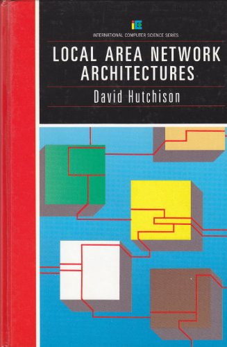 9780201142167: Local Area Network Architectures (International Computer Science Series)