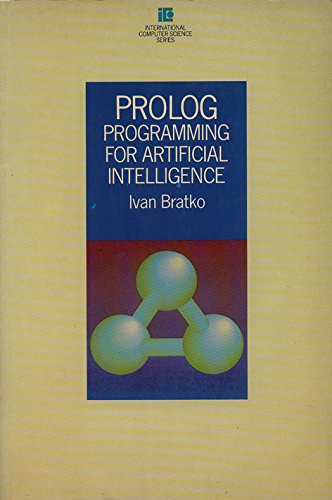 9780201142242: PROLOG Programming for Artificial Intelligence (International computer science series)