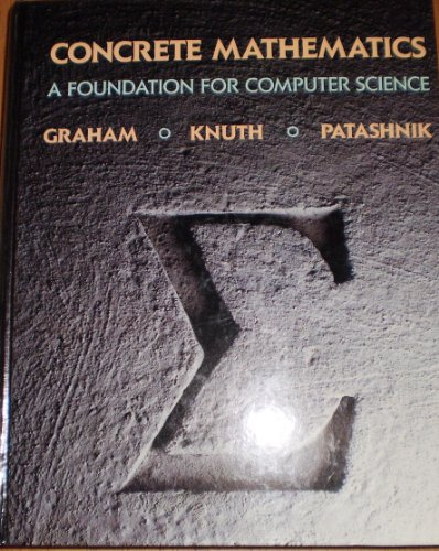 9780201142365: Concrete Mathematics: A Foundation for Computer Science