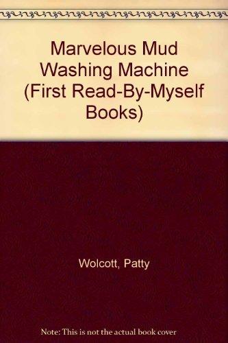 9780201142464: The Marvelous Mud Washing Machine