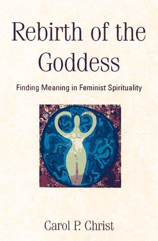Rebirth of the Goddess