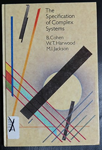 9780201144000: The Specification of Complex Systems (International Computer Science Series)