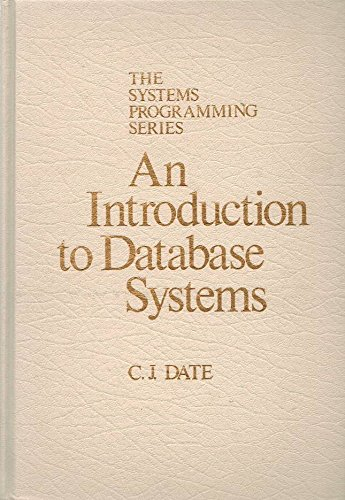 9780201144529: Introduction to Data Base Systems (The systems programming series)