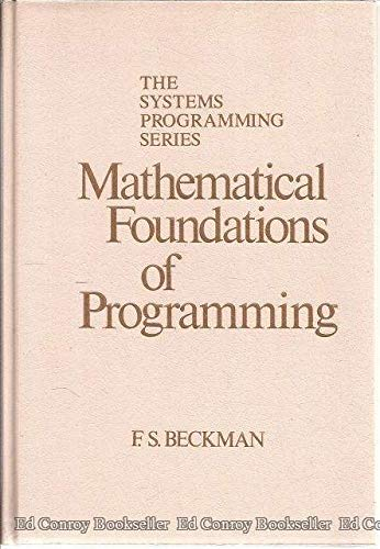 9780201144628: Mathematical Foundations of Programming (Systems Programming Series)