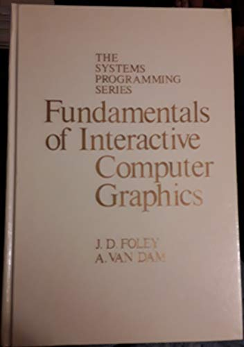 9780201144680: Fundamentals of Interactive Computer Graphics (Systems Programming)