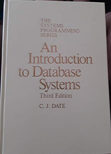 9780201144710: An introduction to database systems (Addison-Wesley systems programming series)