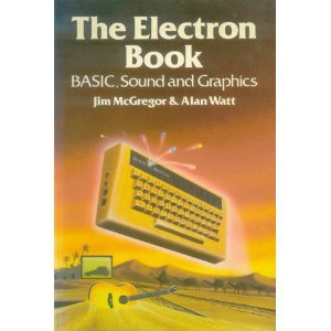9780201145144: ELECTRON Book: BASIC, Sound and Graphics