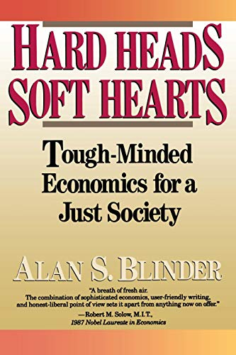 9780201145199: Hard Heads, Soft Hearts: Tough-minded Economics For A Just Society