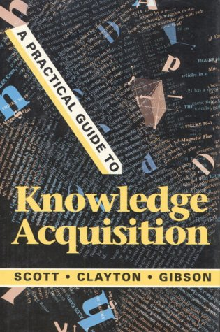 9780201145977: A Practical Guide to Knowledge Acquisition