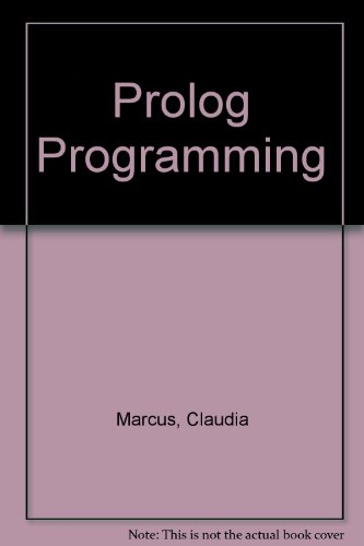Prolog programming: Applications for database systems, expert: Claudia Marcus