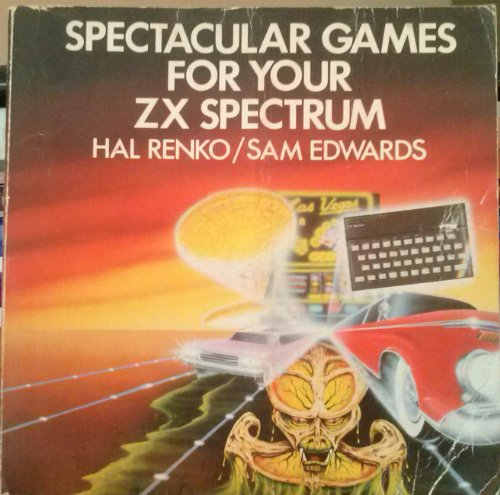 9780201146677: Spectacular Games for Your Z. X. Spectrum