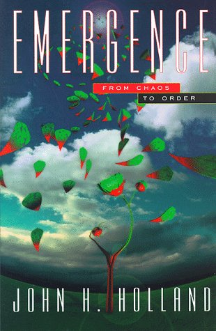 9780201149432: Emergence: From Chaos to Order